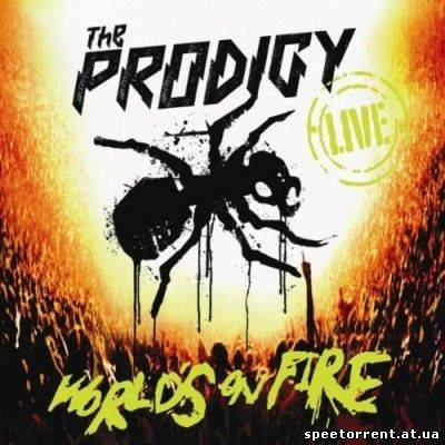 The Prodigy: World's on Fire (2011/ BDRip-720)