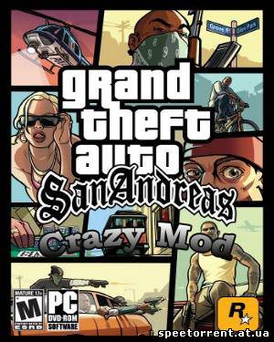 GTA San Andreas: Crazy Mod v 1.0 (2011/PC/Русский)
