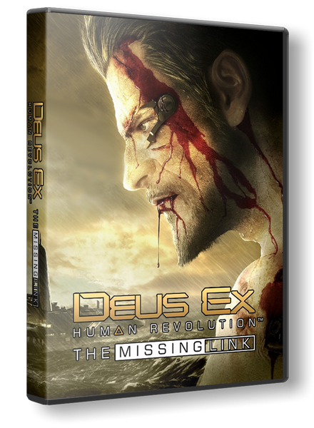 Deus Ex: Human Revolution - The Missing Link (2011/PC/Русский) | RePack