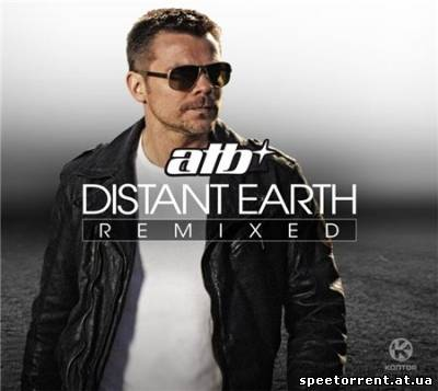 ATB - Distant Earth (Remixed) (2011) MP3