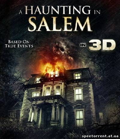 Призраки Салема / A Haunting in Salem (2011) HDRip