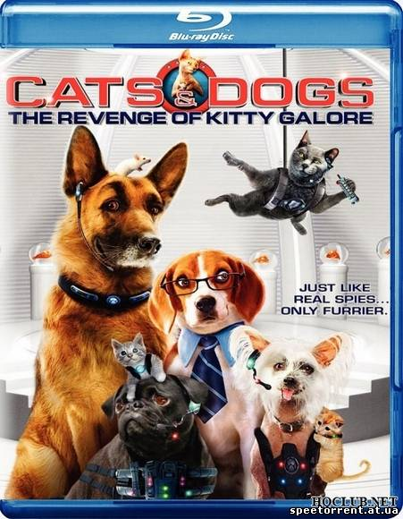 Кошки против собак: Месть Китти Галор / Cats & Dogs: The Revenge of Kitty Galore (2010/ BDRip)