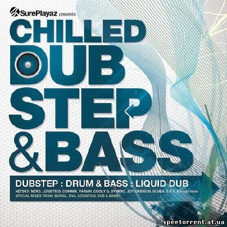 VA-Chilled DubStep & Bass (2011/MP3)